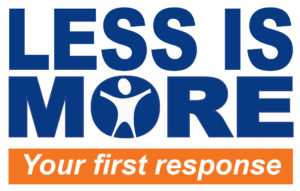 Less Is More Your First Response